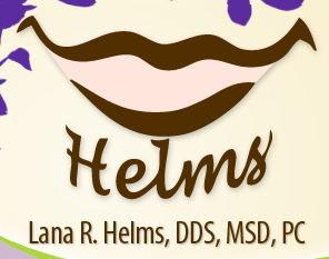 Lana R Helms; DDS, MSD, PC