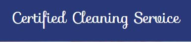 Certified Cleaning